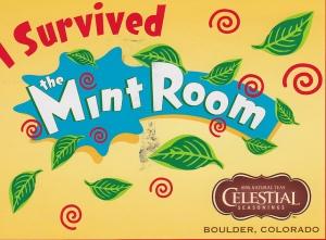 I survived the mint room
